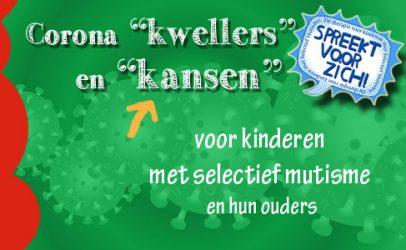 """Corona """"kwellers"""" en """"kansen"""" voor kinderen met selectief mutisme en hun ouders"""