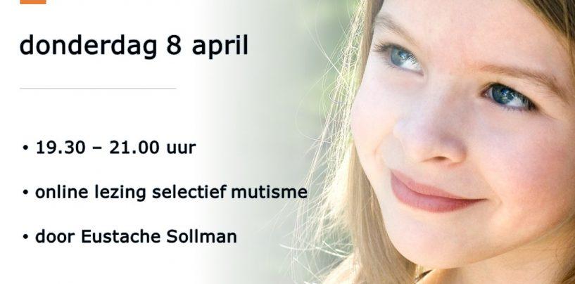 Lezingen Eustache Sollman over selectief mutisme